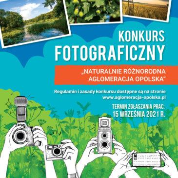 """Konkurs fotograficzny """"Naturalnie różnorodna Aglomeracja Opolska"""""""